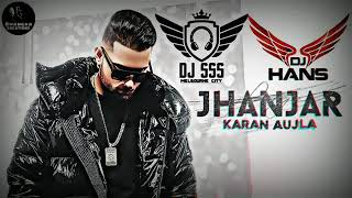 Jhanjar Karan Aujla  Dhol Mix (Remix) DJ Hans X Dj SSS L Jassi Bhullar L NextLevelRoadshow