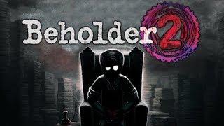Beholder 2 - Nightmare Bureaucracy Simulator