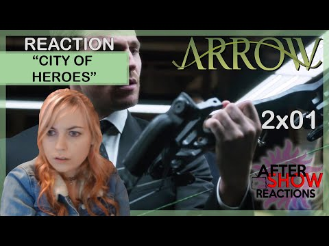 Arrow S02E01 - City Of Heroes Reaction Part 1