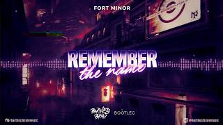 Fort Minor - Remember The Name (Barthezz Brain Bootleg)