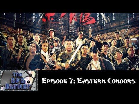 DVD Bunker - Episode 7: Eastern Condors