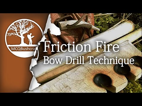 Essential Technique of Bow Drill Friction Fire by MCQBushcraft