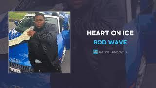 Rod Wave   Heart On Ice (AUDIO)