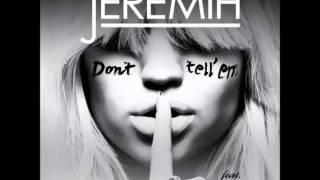 Jeremih Feat  YG   Don't Tell 'Em   New 2014   With Lyrics   HD