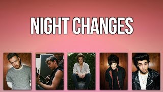 One Direction   Night Changes (Lyrics + Pictures) HD