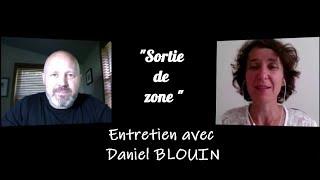 Vignette de Oser sortir de sa zone de confort : interview Daniel Blouin