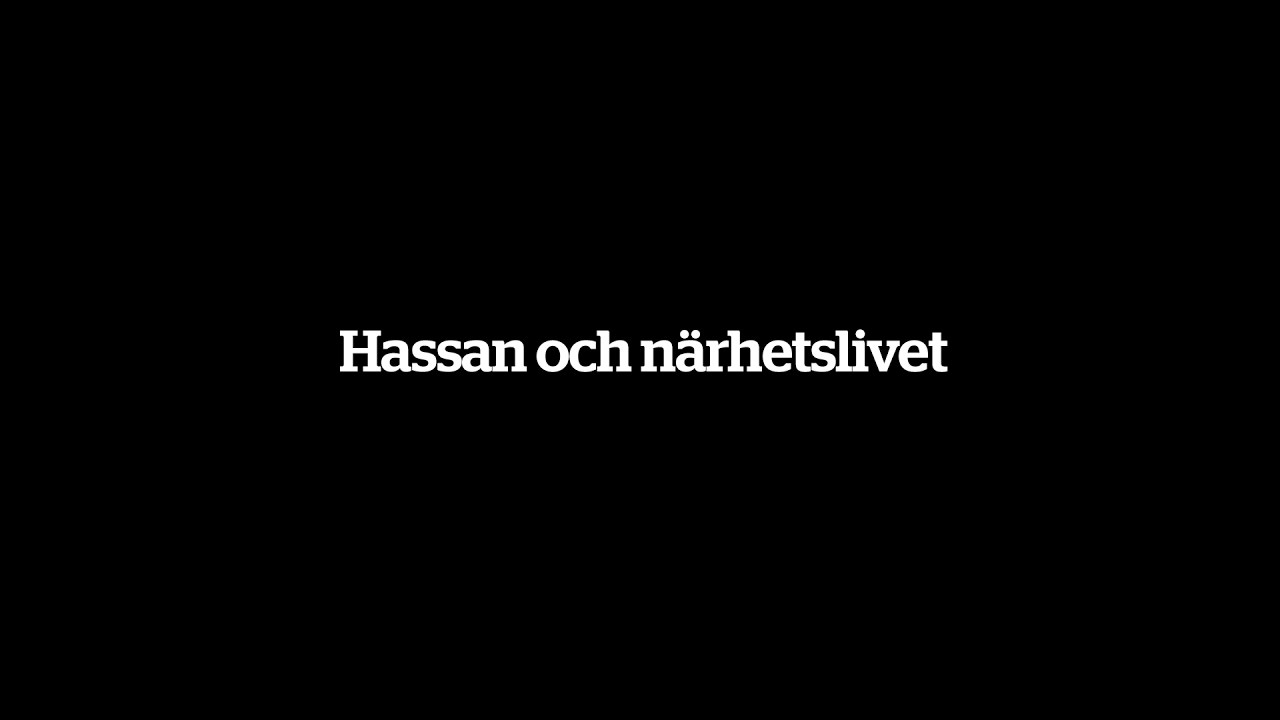 Hassan och Närhetslivet