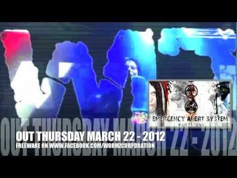 """New WormZ ep """"Emergency Alert System"""" out on 22 march 2012!"""