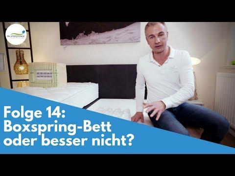 Folge 14: Boxspring-Bett oder besser nicht?