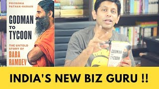 India's No1. Business Guru - 10 Reasons why we should learn the art of Business from Baba Ramdev!