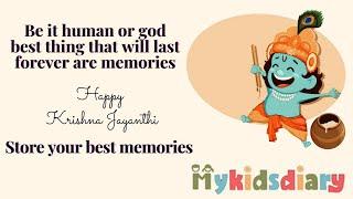 Happy Krishna Jayanthi   Memories   My Kids Diary