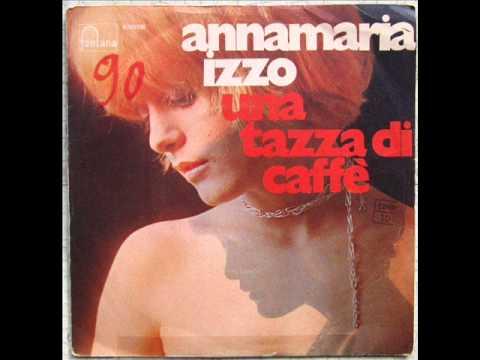 ANNA MARIA IZZO   UNA TAZZA DI CAFFE'     1970