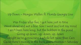 Up Down   Morgan Wallen Ft. Florida Georgia Line Lyrics