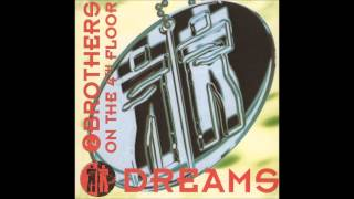 """2 Brothers On The 4th Floor - Let Me Be Free (From the album """"Dreams"""" 1994)"""