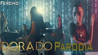 DORADO | ECKO Parodia (Shot By BALLVE) | Piso Bhavi