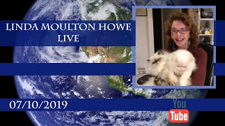 Linda Live  – 07102019   New Orleans Flood Crisis & Climate Change, Dreams & Q&A From Live Chat.