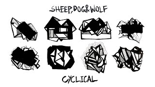 "Sheep, Dog & Wolf – ""Cyclical"""