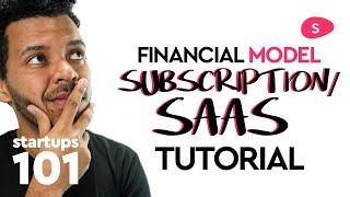 Subscription / SaaS Financial Model Tutorial