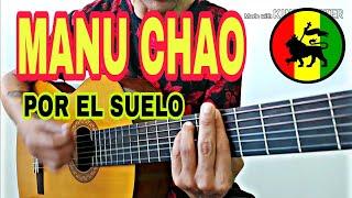Manu Chao - Por el suelo (cover, letra y acordes pa guitarra acustica)(version ska)