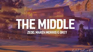 Zedd, Maren Morris, Grey - The Middle (Lyrics)