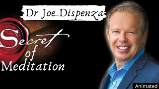 The Secret Of Meditation | Dr Joe Dispenza