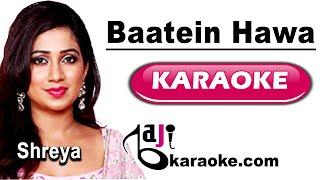Baatein Hawa Hain | Video Karaoke Lyrics |Cheeni   - YouTube