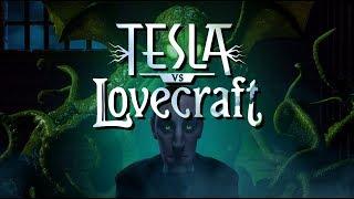 Tesla vs Lovecraft : Early look