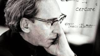 """Franco Battiato - """"E ti vengo a cercare"""""""