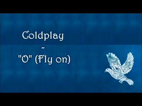 Coldplay - O (Fly On) (Subtitulado Al Español) Mp3