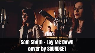 Sam Smith and John Legend – LAY ME DOWN   cover