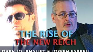 Gambar cover DARK JOURNALIST & JOSEPH FARRELL - THE RISE OF THE NEW REICH & DEEP STATE AMERICA