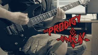 The Prodigy - Omen (Guitar Cover)