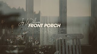 "Lyrics + Vietsub || Front Porch  Joy Williams || Album ""Front Porch"" (2018)"