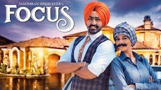 Focus  Jassimran Singh Keer