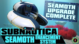 UPGRADE YOUR SEAMOTH FOR THE FUTURE