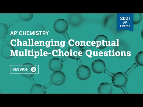 Challenging Conceptual Multiple-Choice Questions   AP Chemistry