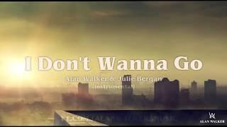 Alan Walker & Julie Bergan - I Don't Wanna Go [Instrumental]