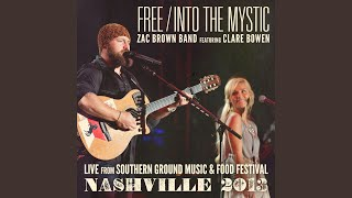 Free / Into The Mystic (feat. Clare Bowen)