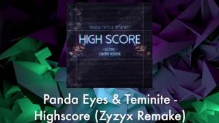 Panda Eyes & Teminite   Highscore (Zyzyx Remake) [FOR GD!]