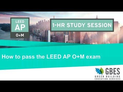 How to Pass the LEED AP O+M Exam! - YouTube
