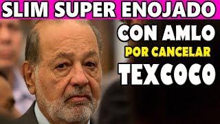 AMLO Revela el Verdadero Interés de Slim por Continuar NAIM en Texcoco