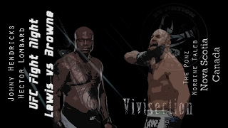 The MMA Vivisection - UFC Halifax: Lewis vs. Browne picks, odds, and analysis