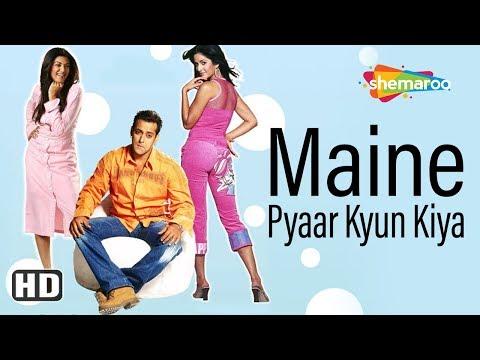 Maine Pyaar Kyu Kiya (2005) (HD) Hindi Full Movie - Salman Khan   Katrina Kaif   Sushmita Sen