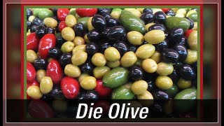 Oliven: Gesunde Köstlichkeit ? du weißt es noch nicht !