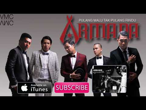 Armada - Pulang Malu Tak Pulang Rindu (Official Music Video)