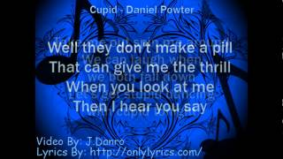 Daniel Powter - Cupid - Lyrics Video