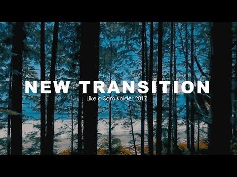 New Sam Kolder Transition 2017 - Adobe After Effect (Indonesia)