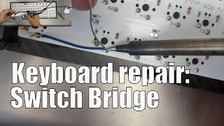 How to repair your keyboard with a switch bridge