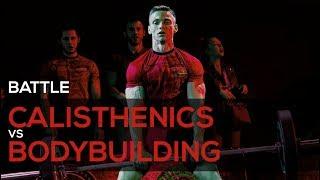 BATTLE Calisthenics vs Bodybuilding