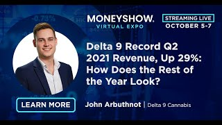 Delta 9 Record Q2 2021 Revenue, Up 29%: How Does the Rest of the Year Look?